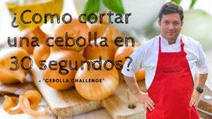 """Como cortar una cebolla en 30 segundos. """"Cebolla challenge"""""""
